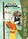 Michael Teitelbaum The Lost Scrolls: Earth (Avatar: The Last Airbender)