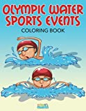 Olympic Water Sports Events Coloring Book