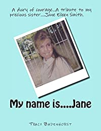 My Name Is....jane by Tracy Badenhorst ebook deal