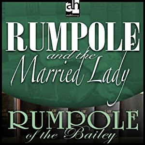 Rumpole and the Married Lady | [John Mortimer]