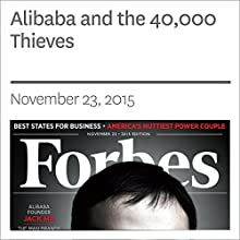 Alibaba and the 40,000 Thieves (       UNABRIDGED) by Michael Schuman Narrated by Daniel May