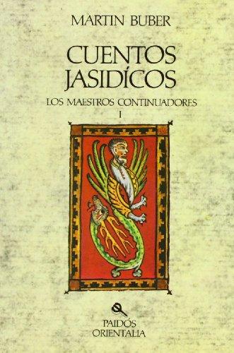 Cuentos jasídicos: Los maestros continuadores I (Orientalia)