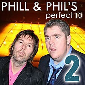 The Perfect Ten with Phill Jupitus & Phil Wilding: Volume 2 Audiobook