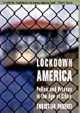 Lockdown America: Police and Prisons in the Age of Crisis (1859847188) by Christian Parenti