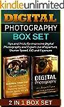 Digital Photography Box Set: Tips and...