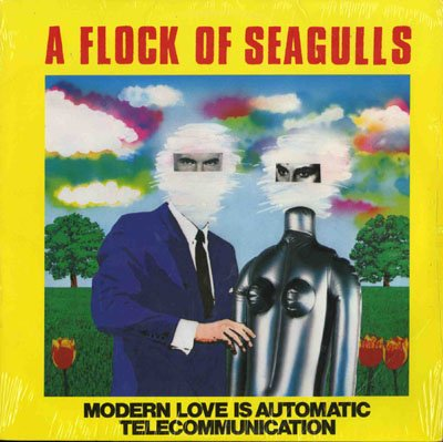A Flock of Seagulls - Modern Love Is Automatic / Telecommunication - Zortam Music