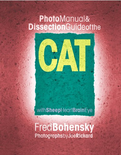 Photo Manual & Dissection Guide of the Cat: With...
