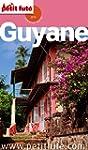 Guyane 2015 Petit Fut� (avec cartes,...