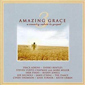 Amazing Grace 3: A Country Salute to Gospel