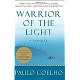 Warrior of the Light: A Manual ~ Paulo Coelho