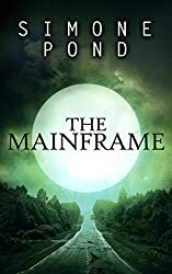 The Mainframe (The New Agenda Book 3)