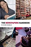 img - for The Newspapers Handbook (Media Practice) book / textbook / text book