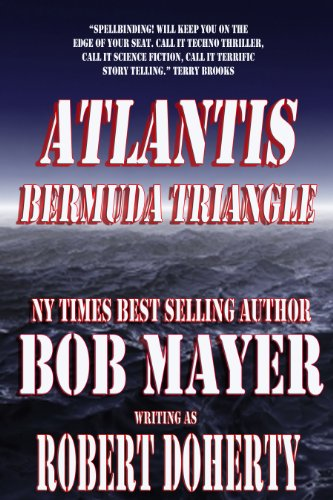 ATLANTIS: Bermuda Triangle [Kindle Edition] Book 2 by Robert Doherty, Bob Mayer