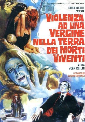 [Jean-Marie Durand Sandra Julien] Violenza Ad Una Vergine Nella Terra Dei Morti Viventi  [Italian Edition]