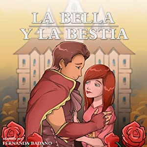 La Bella y la Bestia [Beauty and the Beast] Audiobook