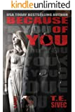 Because of You (Playing with Fire, #2)