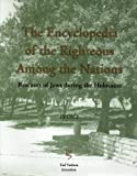 img - for The Encyclopedia of the Righteous Among the Nations: Rescuers of Jews during the Holocaust - France book / textbook / text book