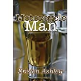 Motorcycle Man (Dream Man) ~ Kristen Ashley