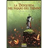 LA BÚSQUEDA DEL PÁJARO DEL TIEMPO 7. LA PISTA DEL RIGE (Extra Color (norma))
