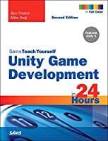 Sams Teach Yourself Unity Game Development in 24 Hours, 2nd Edition Front Cover