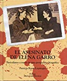 img - for El Asesinato de Elena Garro - 2nd Edition - Periodismo a traves de una perspectiva biografica book / textbook / text book