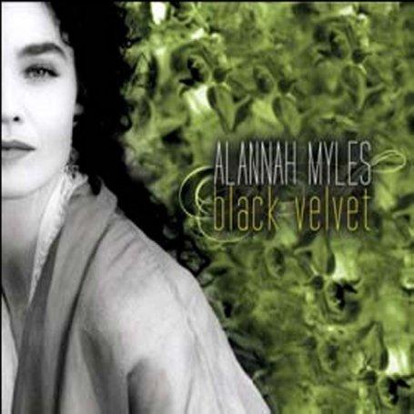 Alannah Myles - Black Velvet [IMPORT] - Zortam Music