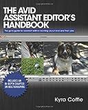 Kyra Coffie The Avid Assistant Editor's Handbook: 1