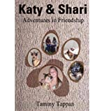 img - for [ Katy & Shari: Adventures in Friendship By Tappan, Tammy ( Author ) Paperback 2001 ] book / textbook / text book