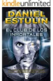 El club de los inmortales (B de Books) (Spanish Edition)