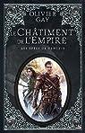 Les Épées de Glace, tome 2 : Le Châtiment de l'Empire par Gay