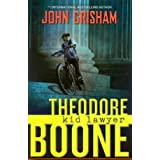Theodore Boone: Kid Lawyerby John Grisham