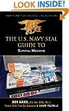 U.S. Navy SEAL Guide to Survival Medicine