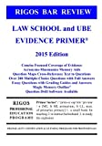 img - for Rigos Bar Review Law School and UBE Evidence Primer book / textbook / text book