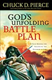 img - for God's Unfolding Battle Plan: A Field Manual for Advancing the Kingdom of God book / textbook / text book