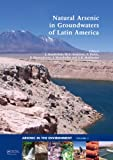 Natural Arsenic in Groundwaters of Latin America (Arsenic in the Environment - Proceedings)
