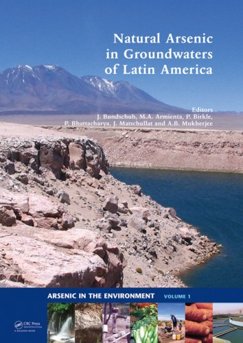 Natural Arsenic In Groundwaters Of Latin America (Arsenic In The Environment)