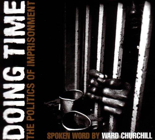 doing-time-the-politics-of-imprisonment-ak-press-audio