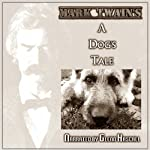 A Dog's Tale | Mark Twain
