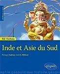 Inde & Asie du Sud de l'Emergence a l...