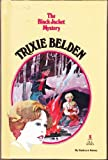 Trixie Belden and the Black Jacket Mystery (0307615413) by Kenny, Kathryn