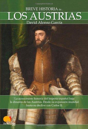 Breve Historia de los Austrias (Spanish Edition)