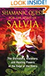Shamanic Quest for the Spirit of Salv...