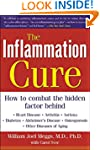 The Inflammation Cure: Simple Steps f...