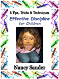 img - for Effective Discipline for Children: 8 Tips, Tricks and Techniques (Successful Parenting Solutions) book / textbook / text book