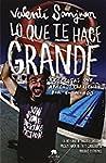 Lo Que Te Hace Grande (COLECCION ALIE...