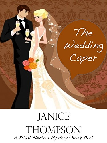 The Wedding Caper by Janice Thompson ebook deal