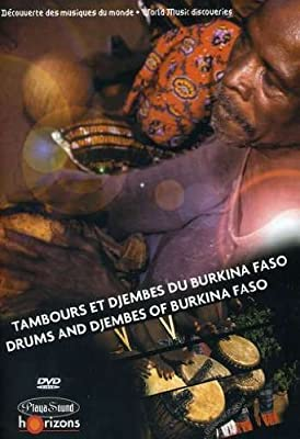 World Music Discoveries: Drums and Djembes of Burkina Faso