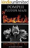 Pompeii: Pluto's Maze