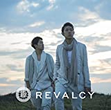 Nothing's too late♪REVALCY