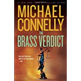 The Brass Verdict: A Novel (A Lincoln Lawyer Novel) ~ Michael Connelly